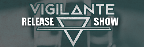 vigilante-release-show